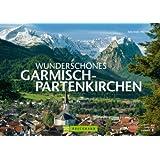 Wunderschönes Garmisch-Partenkirchen