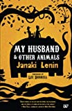 My Husband & Other Animals