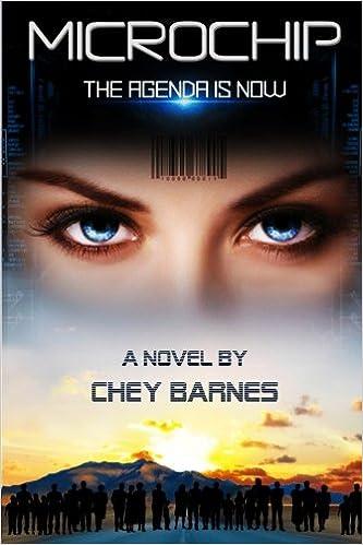 Microchip: The Agenda is Now (Volume 1): Chey Barnes ...