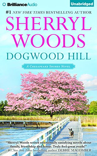 Dogwood Hill (Chesapeake Shores Series) by Brilliance Audio