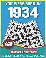 You Were Born In 1934 Crossword Puzzle Book: Large Print Crossword Puzzles For Adults & Seniors With Verity of Puzzles