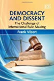 Democracy and Dissent, Frank Vibert, 1849809208