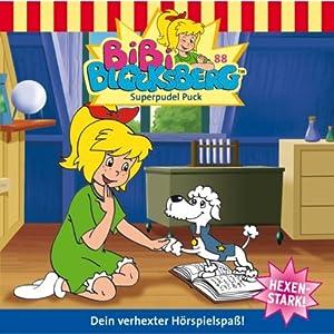 Superpudel Puck (Bibi Blocksberg 88) Hörspiel