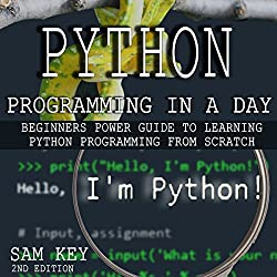 Python Programming in a Day - 2nd Edition