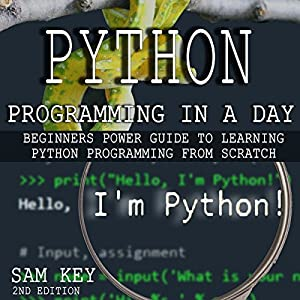 Python Programming in a Day - 2nd Edition Audiobook