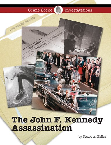 The John F. Kennedy Assassination (Crime Scene Investigations)