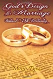 God's Design for Marriage, Mona Tycz, 1490554785