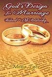God's Design for Marriage, Mona Tycz, 1490554785
