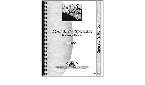 Link cinturón flotante ls-51 arrastre enlace O Manual De Operadores De Grúa operador: Jensales Ag Products: Amazon.es: Oficina y papelería