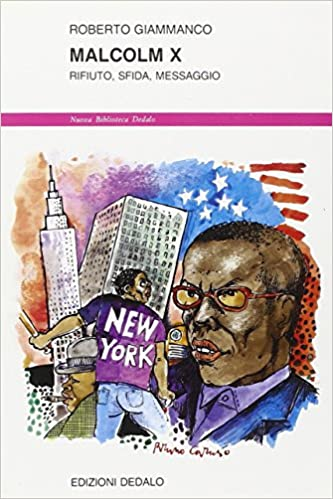 Book Malcolm X. Rifiuto, sfida, messaggio