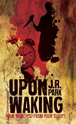 Upon Waking by [Park, J. R.]