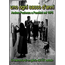 Uno ogni sacco d'anni: Andrea Pazienza a Peschici nel 1975 (Italian Edition)