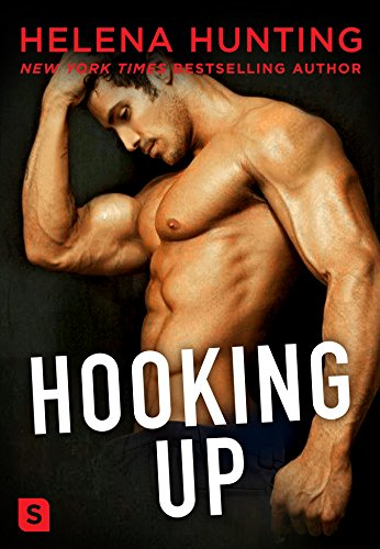 Hooking Up by [Hunting, Helena]
