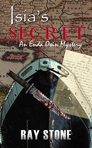 Book: Isia's Secret (An Enda Osin Mystery) by Ray Stone