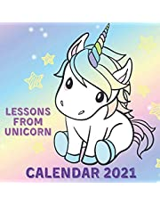 Lessons From Unicorn Calendar 2021: November 2020 - December 2021 Square Photo Book Monthly Planner With Unicorn Inspirational Quotes