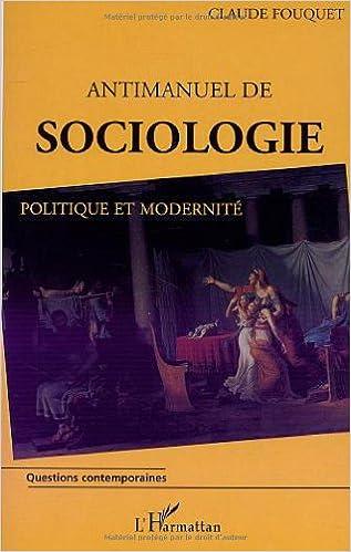 Pdf livres en anglais téléchargement gratuit Antimanuel de sociologie by Claude Fouquet 2747524868 PDF iBook