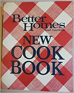Marvelous Better Homes And Gardens New Cook Book, 1968 Edition: Better Homes And  Gardens : Myrna Johnston Director: Amazon.com: Books
