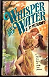 Whisper on the Water, Earl Murray, 0441885314