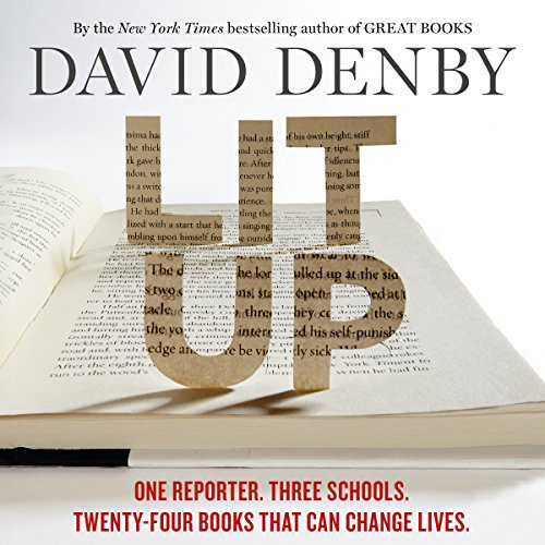 Lit Up: One Reporter. Three Schools. Twenty-Four Books That Can Change Lives. by Macmillan Audio