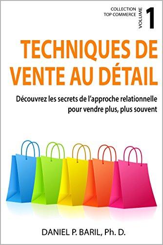Amazon Com Techniques De Vente Au Detail Decouvrez Les