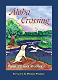 img - for Aloha Crossing (Aloha Set) book / textbook / text book