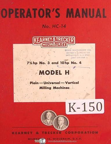 kearney trecker milwaukee h k csm milling machine operators manual rh amazon com Portable Milling Machine Milwaukee Vintage Milwaukee Milling Machine Machine