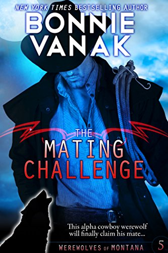 The Mating Challenge: Werewolves of Montana Book 5