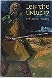 Leif the Unlucky, Erik Christian Haugaard, 0395321565