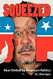 Squeezed, J. C. Bourque, 0984933700