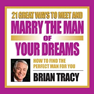 21 Great Ways to Meet and Marry the Man of Your Dreams Rede