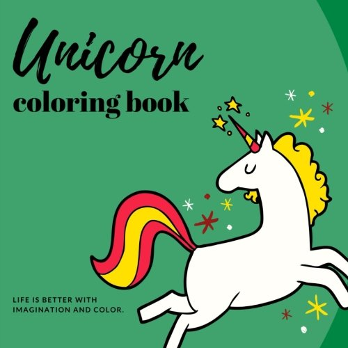 Unicorn Coloring Book: Fun and Stress Relieving Unicorn Coloring Pages (Unicorn Gifts) (Volume 4)