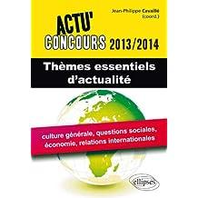 Thèmes Essentiels dActualité 2013-2014
