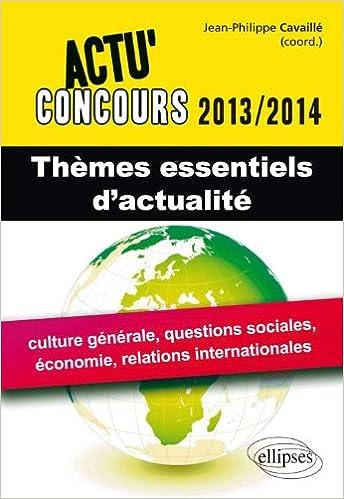 Lire Thèmes Essentiels d'Actualité 2013-2014 pdf ebook