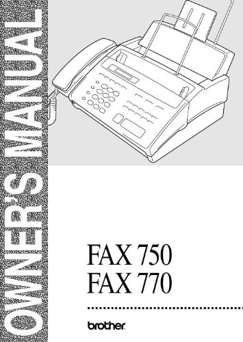 Brother FAX 750 770 Machine User Owner's Manual (Fax User Manual)