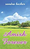 img - for AMISH FOREVER: Six Amish Girls Seeking Love book / textbook / text book