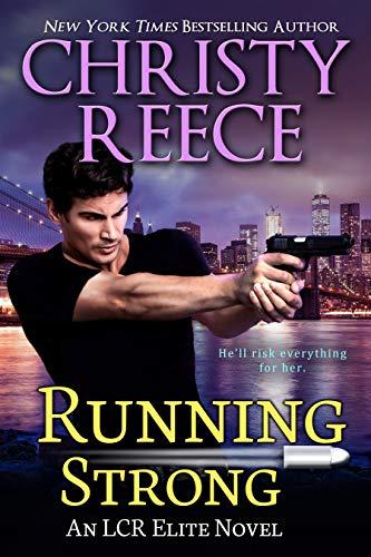 (Running Strong: An LCR Elite Novel)