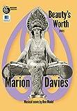 Beauty's Worth (1922) starring Marion Davies