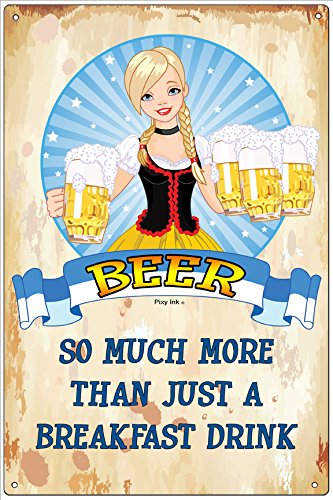 Beer - So Much More Than Just A Breakfast Drink Funny Metal Novelty Sign (Beer So Much More Than A Breakfast Drink)