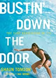 Bustin' down the Door, Shaun Tomson, 0810995689