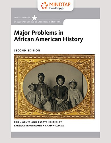 Books : MindTap History, 2 terms (12 months) Printed Access Card for Krauthamer/Williams' Major Problems in African American History, 2nd