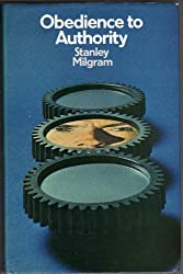 Obedience to Authority: An Experimental View by Stanley Milgram (1974-01-01)