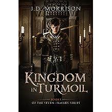 Kingdom in Turmoil (The Seven Islands Book 1)