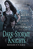 Dark and Stormy Knights: A Paranormal Fantasy Anthology (Kate Daniels)