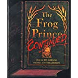 The Frog Prince, Continued [With Paperback Book]