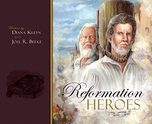 Reformation Heroes