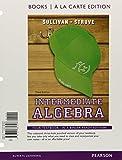 Intermediate Algebra, Books a la Carte Edition 3rd Edition