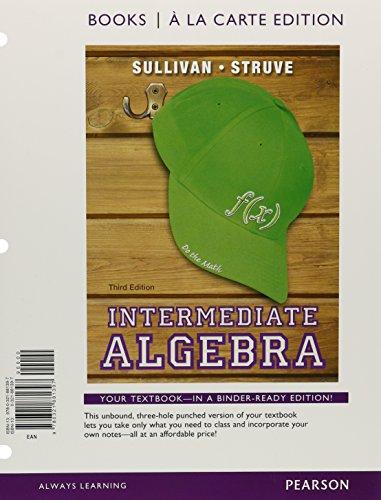 Intermediate Algebra, Books a la Carte Edition (3rd Edition)
