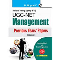 NTA-UGC-NET: Management Previous Years' Papers (Solved): Management Previous Years Papers (Paper I, II and III) Solved