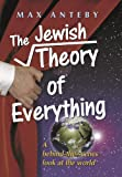 The Jewish Theory of Everything, Max Anteby, 1578195780