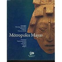 Metropoles Mayas